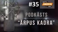 #35 <i>Ārpus Kadra:</i> Kā jāfano tenisa mačos? Jūrmalā būs tenisa Jaunais vilnis!