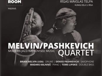 """Izcils notikums džeza mūzikā – Melvin/Pashkevich Quartet koncerts izstāžu zālē """"Rīgas mākslas telpa"""""""