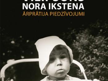 Vilipsōns, Nora Ikstena, Ārprātija piedzīvojumi