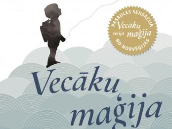 """''Vecāku maģija"""" – septiņi vienkārši soļi veiksmīgai bērnu audzināšanai"""