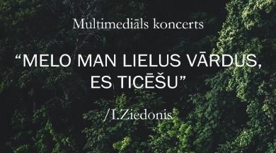 """Imanta Ziedoņa dzeja izskanēs jauniešu veidotā multimediālu koncertu ciklā  """"Melo man lielus vārdus, es ticēšu"""""""