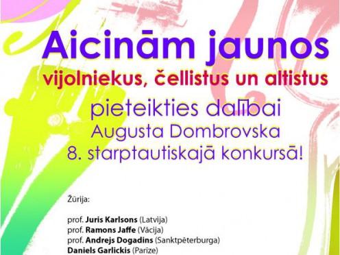 Augusta Dombrovska 8. STARPTAUTISKAJAM KONKURSAM  stīgu instrumentiem aicinām PIETEIKTIES LĪDZ 15. OKTOBRIM