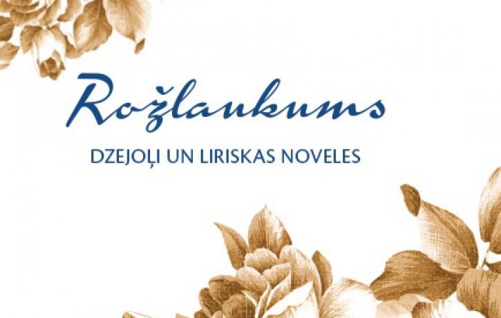 """Izdots liepājnieka Edvīna Tauriņa  dzejas krājums """"Rožlaukums"""""""