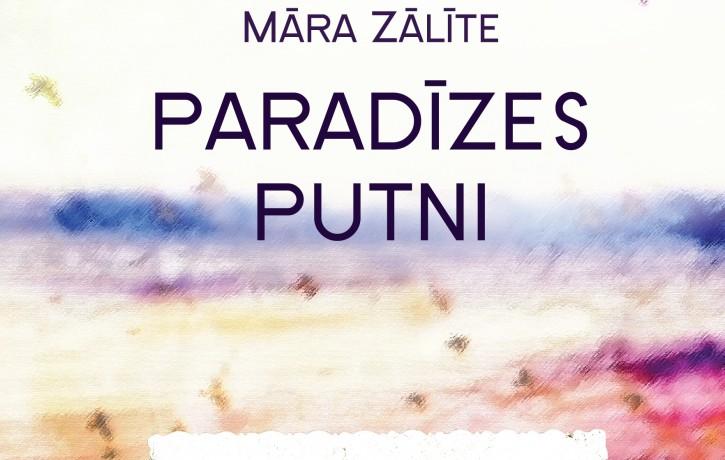 """Izdots Māras Zālītes autobiogrāfiskais romāns """"Paradīzes putni"""""""
