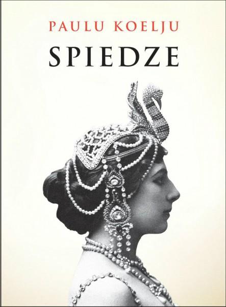 """Jāņa Rozes apgādā iznākusi, Paulu Koelju, jaunā grāmata """"SPIEDZE"""""""