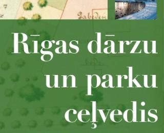 """""""Jumava"""" iznācis """"Rīgas dārzu un parku ceļvedis"""""""