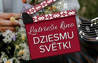 Notiks latviešu kino dziesmu svētki