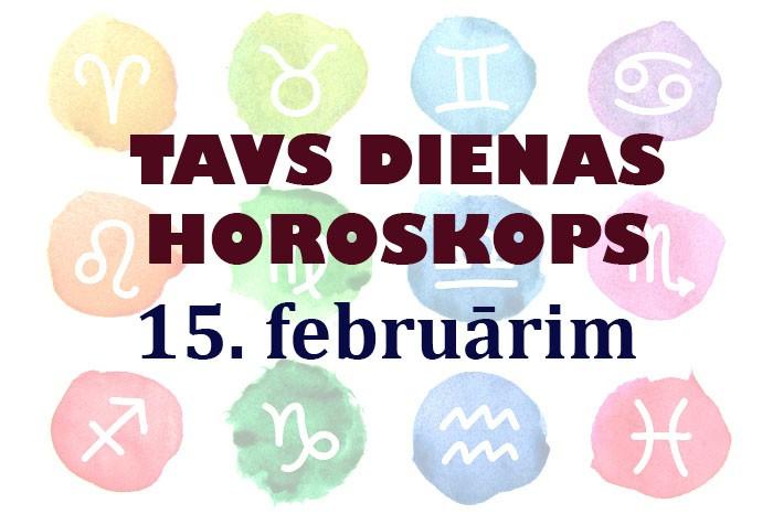 Tavs dienas horoskops 15. februārim