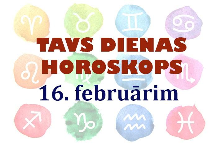 Tavs dienas horoskops 16. februārim