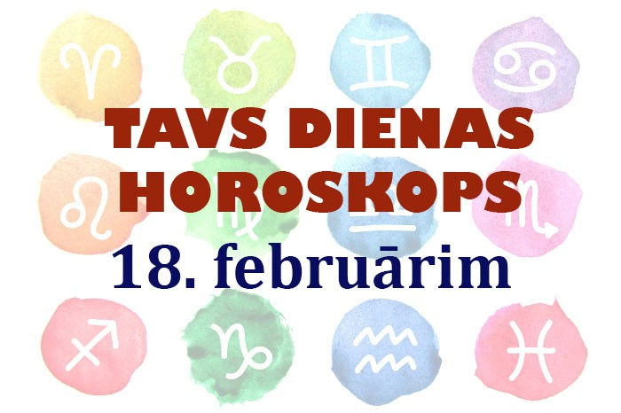 Tavs dienas horoskops 18. februārim