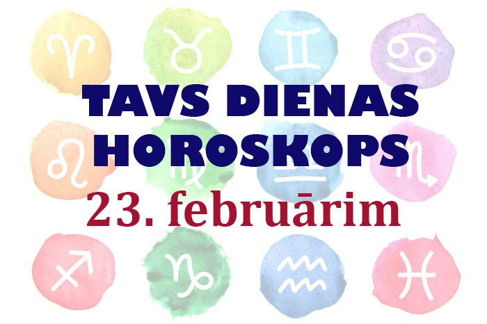 Tavs dienas horoskops 23. februārim