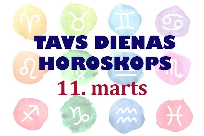 Tavs dienas horoskops 11. martam
